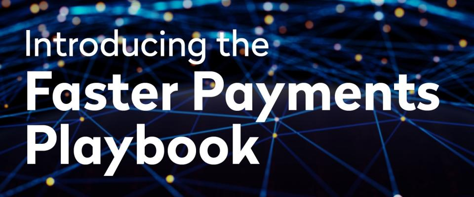 Faster Payments Playbook